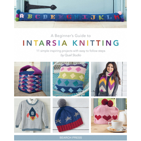 A Beginners Guide to Intarsia Knitting by Daniella Taylor & Linda Williams