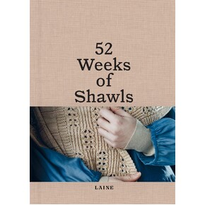 52 Weeks of Shawls by Laine PREORDER